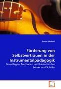 Förderung von Selbstvertrauen in der Instrumentalpädagogik