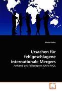 Ursachen für fehlgeschlagene internationale Mergers: Anhand des Fallbeispiels OMV-MOL