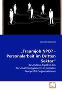 ´Traumjob NPO? - Personalarbeit im Dritten Sektor´