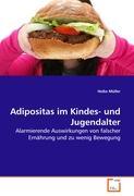 Adipositas im Kindes- und Jugendalter: Alarmierende Auswirkungen von falscher Ernährung und zu wenig Bewegung