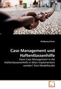 Case Management und Haftentlassenhilfe