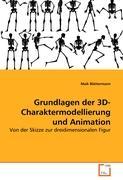Grundlagen der 3D-Charaktermodellierung und Animation