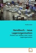 Handbuch - neue Lagerorganisation