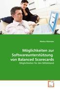 Möglichkeiten zur Softwareunterstützung von Balanced Scorecards