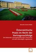 Österreichische Praxis im Recht der Vertragsnachfolge: Die bilateralen Vertragsbeziehungen Österreichs mit dem ehemaligen Jugoslawien (German Edition)