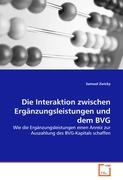 Die Interaktion zwischen Ergänzungsleistungen und dem BVG: Wie die Ergänzungsleistungen einen Anreiz zur Auszahlung des BVG-Kapitals schaffen