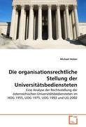 Die Organisationsrechtliche Stellung Der Universit Tsbediensteten Michael Holzer Author