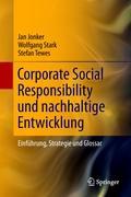 Corporate Social Responsibility und nachhaltige Entwicklung: Einführung, Strategie und Glossar