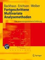 Fortgeschrittene Multivariate Analysemethoden: Eine anwendungsorientierte Einführung (Springer-Lehrbuch)