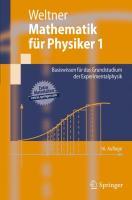 Mathematik für Physiker 1: Basiswissen für das Grundstudium der Experimentalphysik (Springer-Lehrbuch)