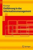 Einführung in das Informationsmanagement (Springer-Lehrbuch)