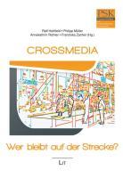 Crossmedia - Wer bleibt auf der Strecke?