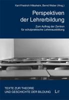Perspektiven der Lehrerbildung: Zum Auftrag der Zentren für schulpraktische Lehrerausbildung. Festschrift für Reinhard Zörner