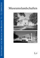 Museumslandschaften (Zeitschrift für Museum und Bildung)