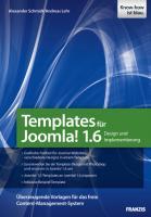 Templates für Joomla! 1.6 und 1.7 - Design und Implementierung - inkl. Beispiel-Template (Professional Series)