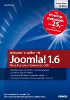 Webseiten erstellen mit Joomla! 1.6 - Neue Features - Templates - SEO