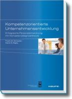 Kompetenzorientierte Unternehmensentwicklung: Erfolgreiche Personalentwicklung mit Kompetenzdiagnostiktools
