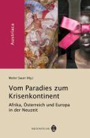 Vom Paradies zum Krisenkontinent