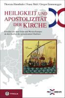Heiligkeit und Apostolizität der Kirche