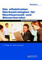 Die effektivsten Werbestrategien für Rechtsanwälte und Steuerberater