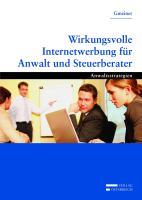 Wirkungsvolle Internetwerbung für Anwalt und Steuerberater