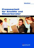 Professionelle Pressearbeit für Anwalt und Steuerberater