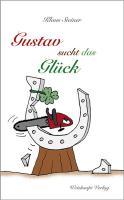 Gustav sucht das Glück