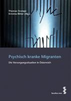 Psychisch kranke Migranten: Die Versorgungssituation in Österreich