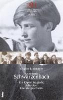 Annemarie Schwarzenbach: Ein Kapitel tragische Schweizer Literaturgeschichte