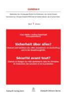 Sicherheit über alles? / Sécurité avant tout?