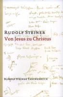Von Jesus zu Christus: Zehn Vorträge, Karlsruhe 1911