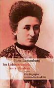 Rosa Luxemburg. Im Lebensrausch, trotz alledem