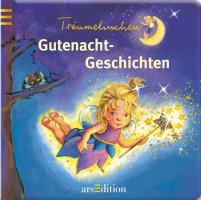 Träumelinchen Gutenacht-Geschichten
