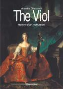 The Viol: History of an Instrument