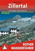 Rother Wanderführer Zillertal mit Gerlos- und Tuxer Tal. 50 Touren: Mit Gerlos- und Tuxer Tal. 50 ausgewählte Wanderungen