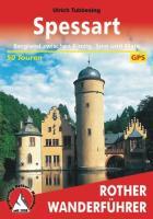 Spessart: Bergland zwischen Frankfurt und Würzburg. 50 Touren mit GPS-Tracks (Rother Wanderführer)