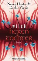 Hexentochter - Witch: Roman