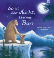 So ist die Nacht, kleiner Bär