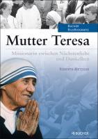 Mutter Teresa: Ikone mit Glaubenszweifeln