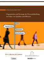 HR Benchmarking Studie Report 2010/11. Organisation und Strategie der Personalarbeit im Fokus von Qualität und Effizienz