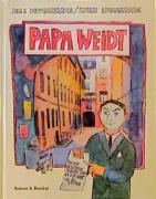 Papa Weidt: Er bot den Nazis die Stirn