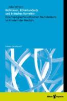 Richtlinien, Ethikstandards und kritisches Korrektiv