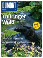 DuMont BILDATLAS Thüringer Wald: Über allen Gipfeln ist.....Einzigartige Bilder. Aktuelle Informationen. Detalierte Karten