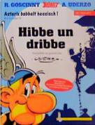 Asterix Mundart Geb, Bd.14, Hibbe un dribbe