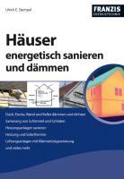 Häuser energetisch sanieren und dämmen