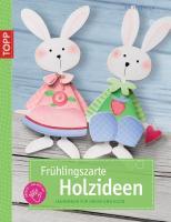 Frühlingszarte Holzideen: Laubsägen für Groß und Klein (kreativ.kompakt.kids)