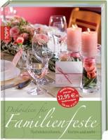Dekoideen für Familienfeste