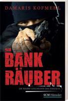 Der Bankräuber: Die wahre Geschichte des Farzad R. (True Life Stories)