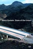 Mitch Epstein. State of the Union