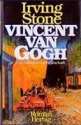 Vincent van Gogh: Ein Leben in Leidenschaft. Roman (Sonderreihe)